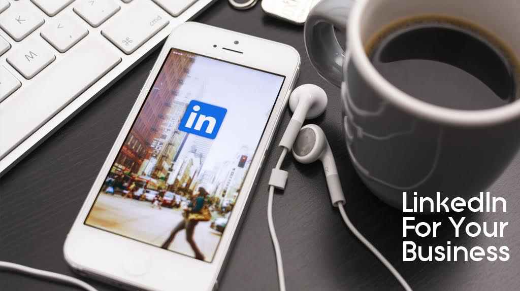 Why LinkedIn Essential for Any Business Owner